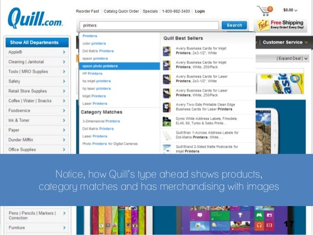 Notice, how Quill's type ahead shows products, category matches and has merchandising with images  @justin_king  17