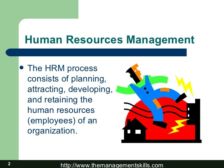 the process of human resources management There could sub functions in the hrm process in practice the key areas of hrm process are 1) human resource planning 2) attraction - also called as recruitment.