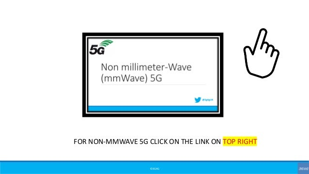 ©3G4G FOR NON-MMWAVE 5G CLICK ON THE LINK ON TOP RIGHT