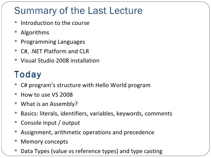 Summary of the Last Lecture <ul><li>Introduction to the course </li></ul><ul><li>Algorithms </li></ul><ul><li>Programming ...