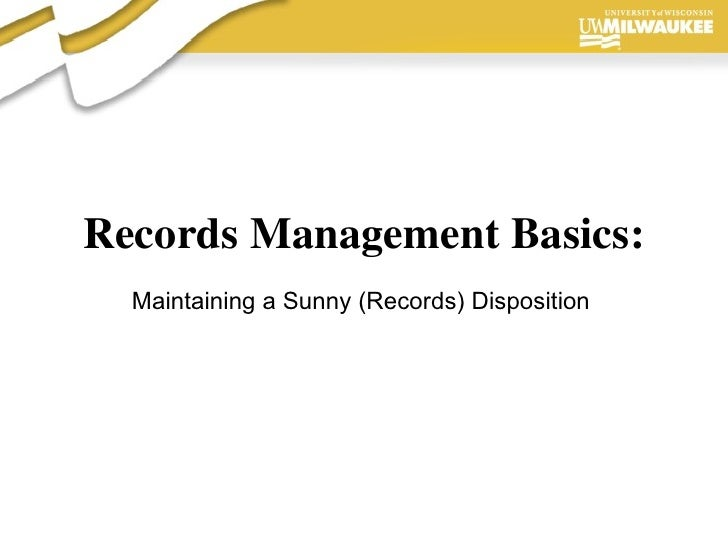 Records Management Basics: Maintaining a Sunny (Records) Disposition