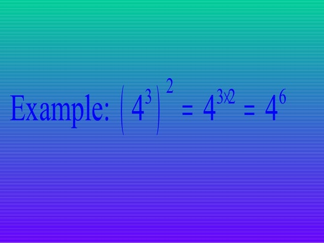 Power of a product • To find a power of a product, find the power of each factor and multiply.  (ab) = a b m  m  m