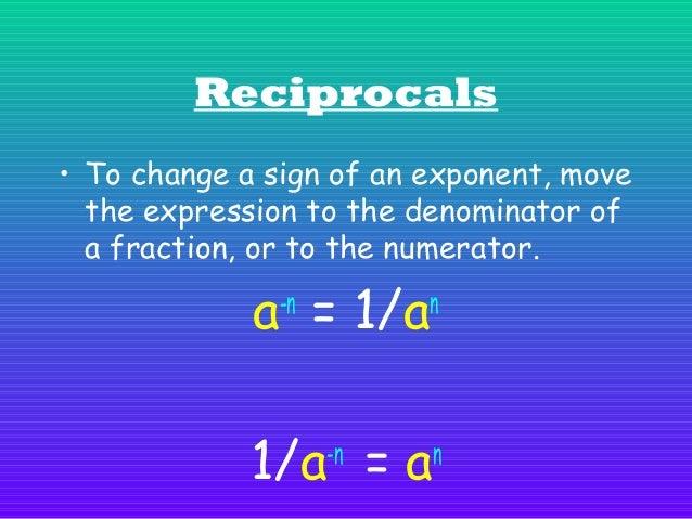 1 1 Example #1: 2 = 3 = 2 8 −3  3  1 5 3 Example #2: − 3 = = 5 = 125 5 1