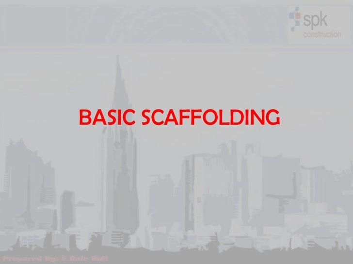 basic scaffolding awareness