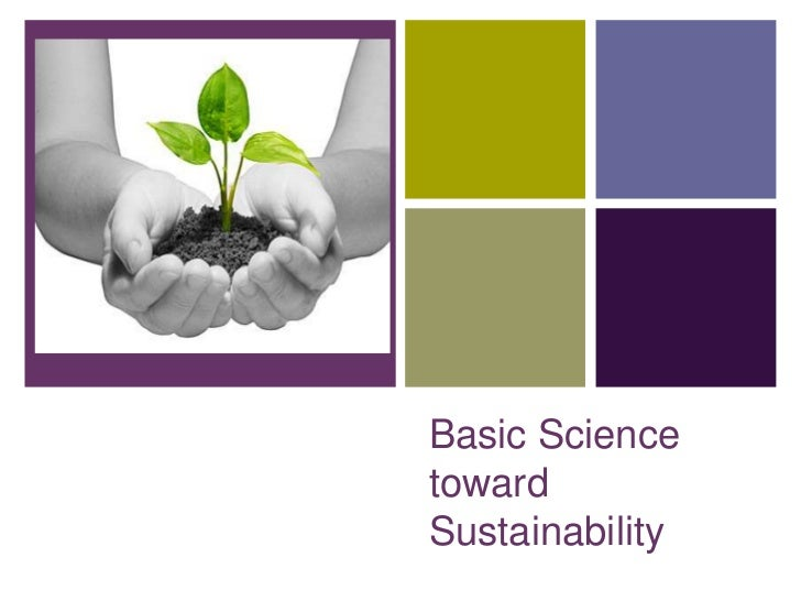 +    Basic Science    toward    Sustainability