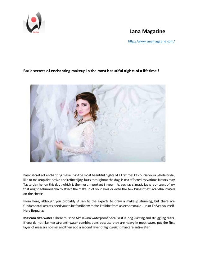 Lana Magazine http://www.lanamagazine.com/ Basic secrets of enchanting makeup in the most beautiful nights of a lifetime !...