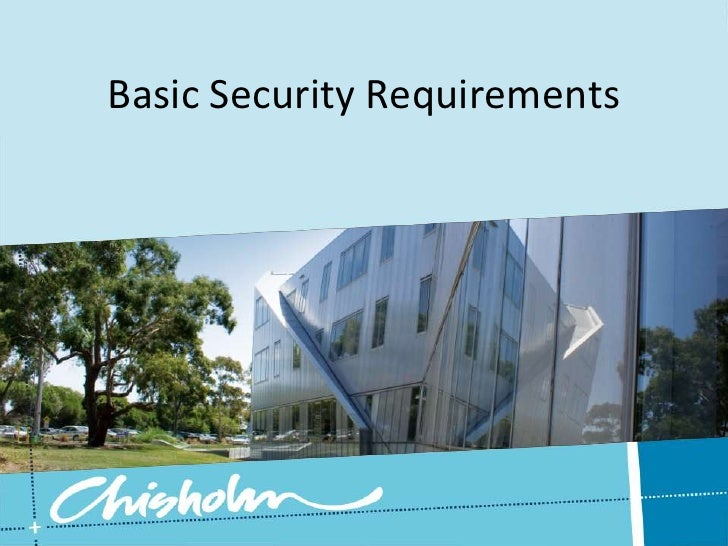 Basic Security Requirements<br />