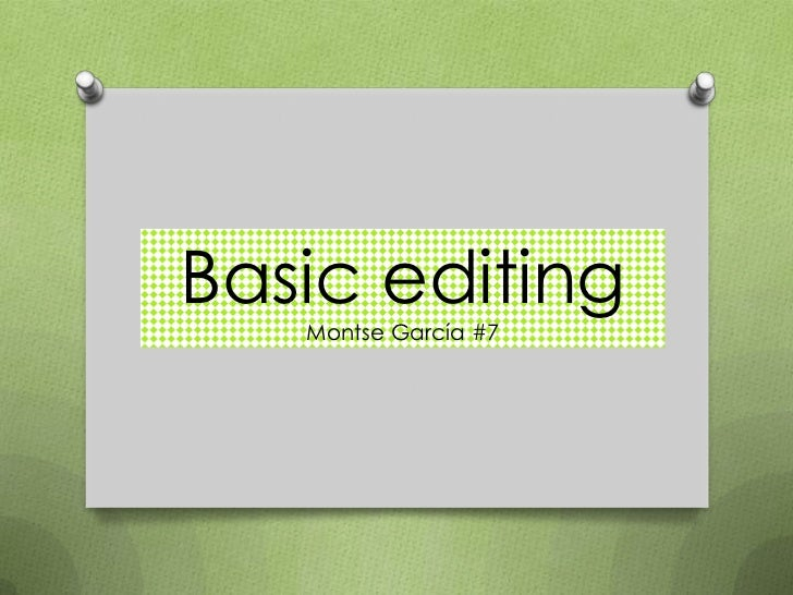 Basic editing   Montse García #7