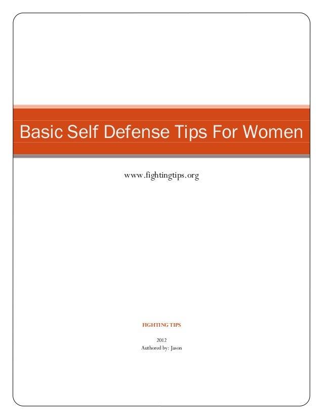 Basic Self Defense Tips For Women            www.fightingtips.org                FIGHTING TIPS                      2012  ...