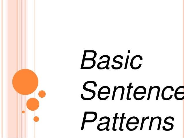 basic sentence patterns. Black Bedroom Furniture Sets. Home Design Ideas