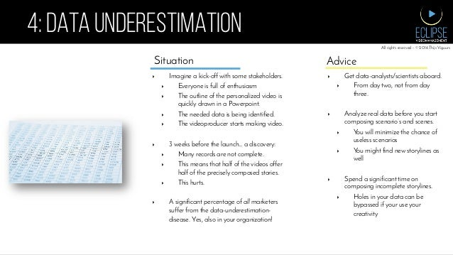 4: DATA UNDERESTIMATION ▸ Imagine a kick-off with some stakeholders. ▸ Everyone is full of enthusiasm ▸ The outline of ...