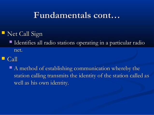 the basic signal communication in military Basic signal communication signal communication includes automatic transmission of data over military wire and basic format except the prefix may be omitted.
