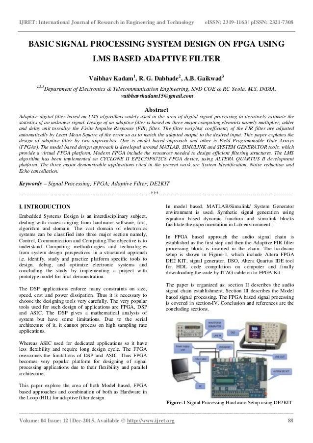Basic signal processing system design on fpga using lms based adaptiv…