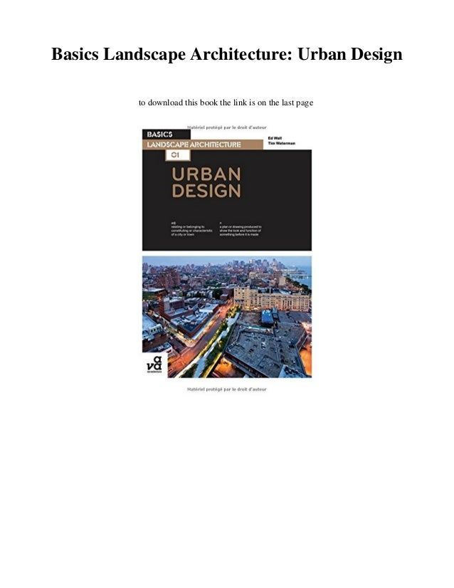 NEW PDF Basics Landscape Architecture: Urban Design
