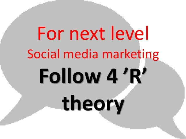 For next levelSocial media marketing Follow 4 'R'   theory