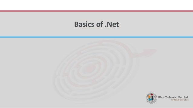 iFour ConsultancyBasics of .Net