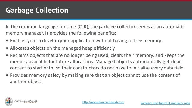 In the common language runtime (CLR), the garbage collector serves as an automatic memory manager. It provides the followi...
