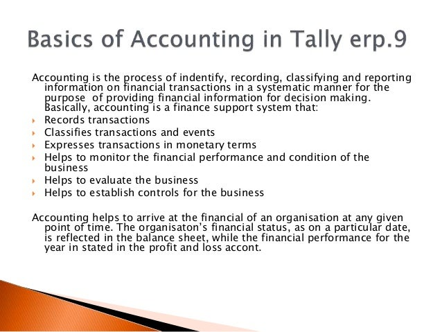 some accounting concepts and terms Here is an accounting glossary of some basic accounting terms and concepts that are applicable to most standard accounting systems the basic accounting terms i'm listing here are the ones i think most small business owners would need to reference.