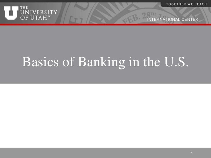 Basics of Banking in the U.S.