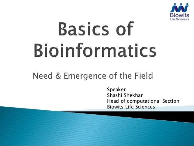 Need & Emergence of the Field                 Speaker                 Shashi Shekhar                 Head of computational...