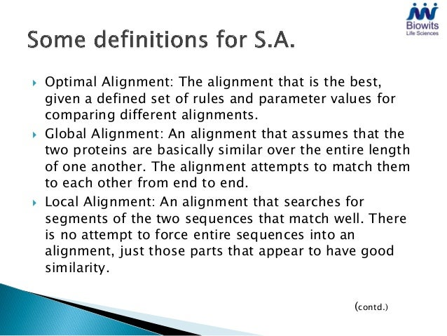    Gaps & Insertions: In an alignment, one may achieve much    better correspondence between two sequences if one allows ...