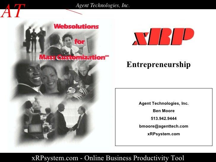 xRPsystem.com - Online Business Productivity Tool AT Agent Technologies, Inc. Agent Technologies, Inc. Ben Moore 513.942.9...