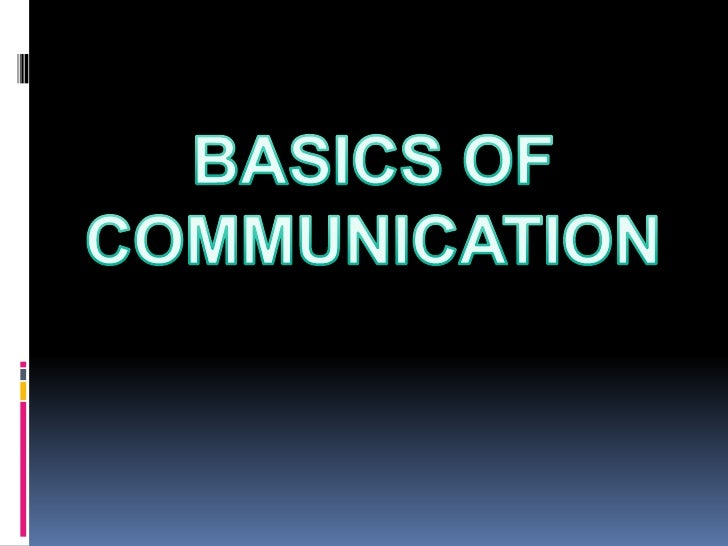 basics of business communication Main forms of communication in business 23 three broad categories of communication in business – 1 internal operational 2 external operational 3 personal  24.
