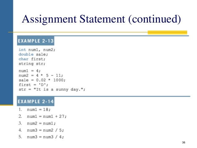 Assignment Statement (continued) 36