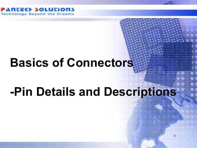 Basics of Connectors-Pin Details and Descriptions