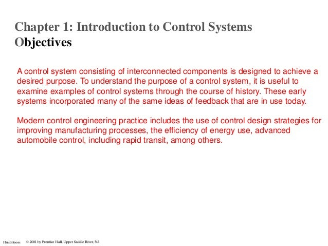 Chapter 1: Introduction to Control Systems        Objectives          A control system consisting of interconnected compon...