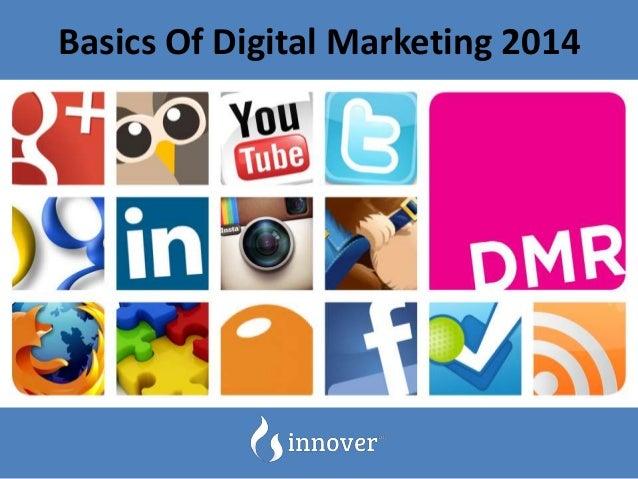 Basics Of Digital Marketing 2014
