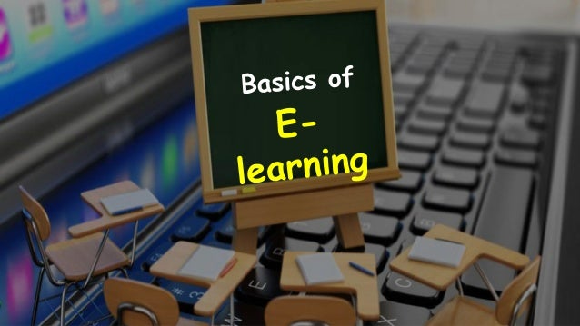 Table of Contents  Introduction to E-learning  E-learning Definition • Characteristics of E-learning • Advantages of E-l...