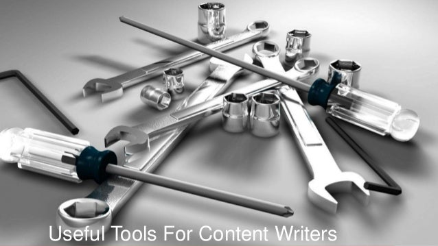 8/21/2017 Useful Tools For Content Writers