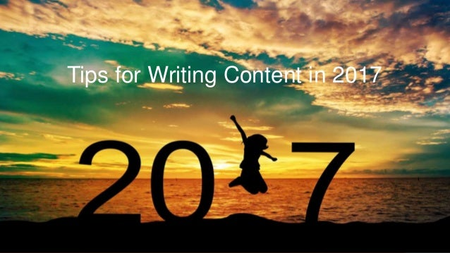 Tips for Writing Content in 2017
