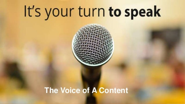 The Voice of A Content
