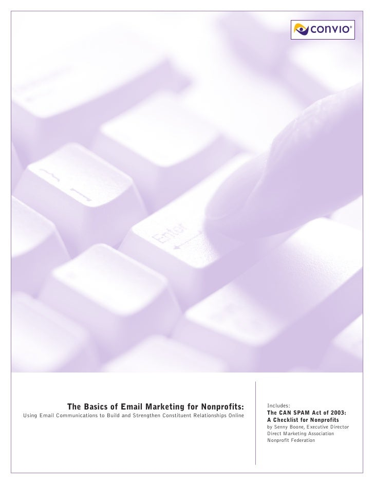 The Basics of Email Marketing for Nonprofits:                         Includes:                                           ...