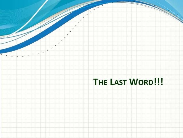 THE LASTWORD!!!