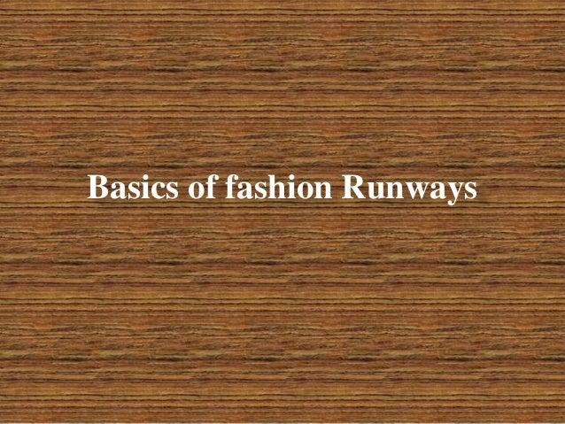 Basics of fashion Runways