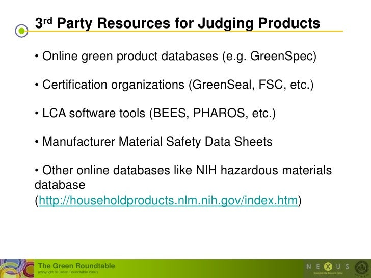 3rd Party Resources for Judging Products  • Online green product databases (e.g. GreenSpec)  • Certification organizations...