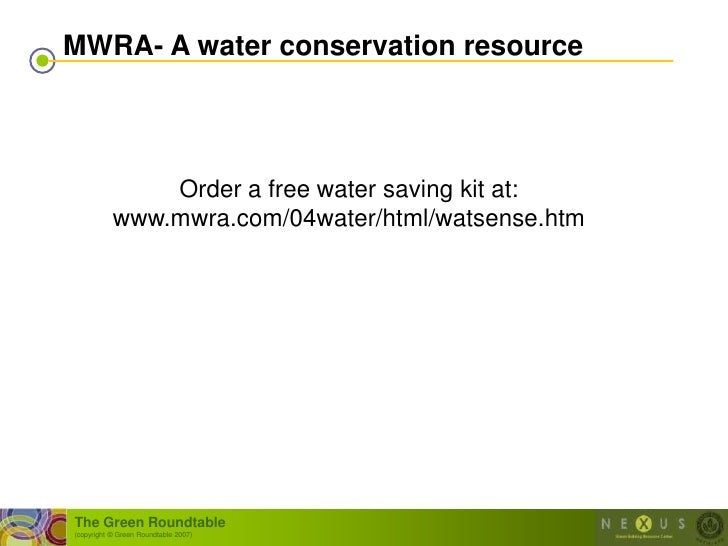 MWRA- A water conservation resource                    Order a free water saving kit at:            www.mwra.com/04water/h...
