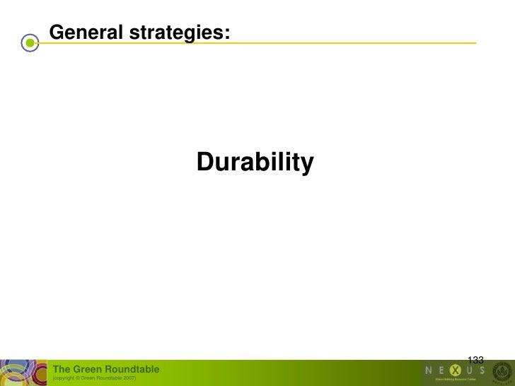 General strategies:                                           Durability                                                  ...
