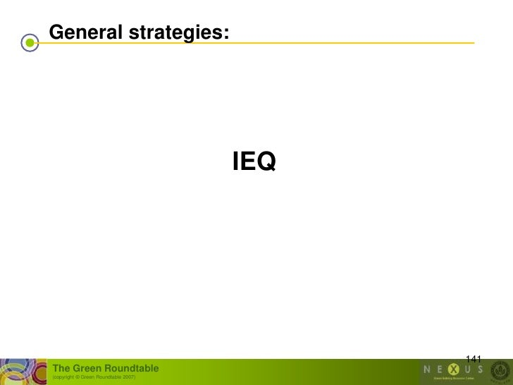 General strategies:                                           IEQ                                                 141 The ...
