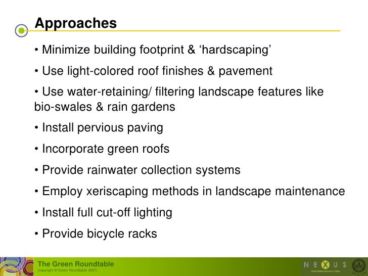 """Approaches • Minimize building footprint & """"hardscaping"""" • Use light-colored roof finishes & pavement • Use water-retainin..."""