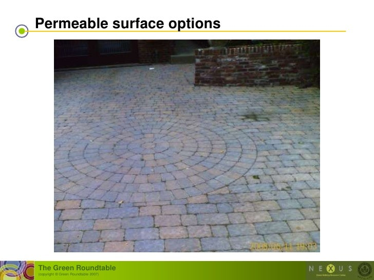 Permeable surface options     The Green Roundtable (copyright © Green Roundtable 2007)