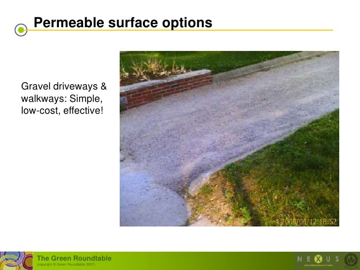 Permeable surface options    Gravel driveways & walkways: Simple, low-cost, effective!        The Green Roundtable    (cop...