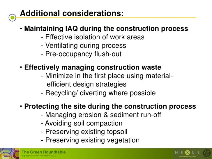 Additional considerations: • Maintaining IAQ during the construction process       - Effective isolation of work areas    ...