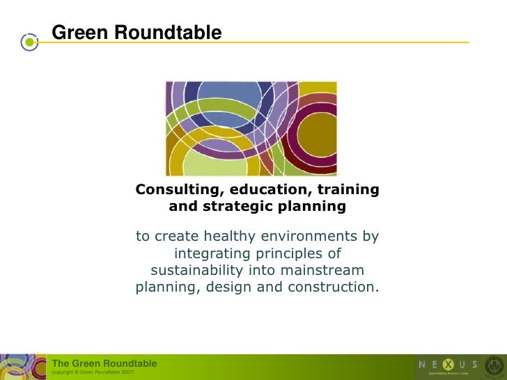 Green Roundtable                                           Consulting, education, training                                ...