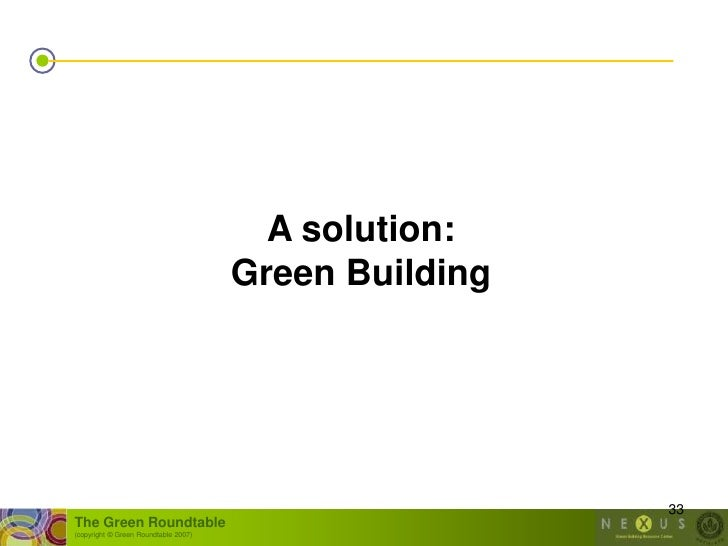 A solution:                                       Green Building                                                          ...
