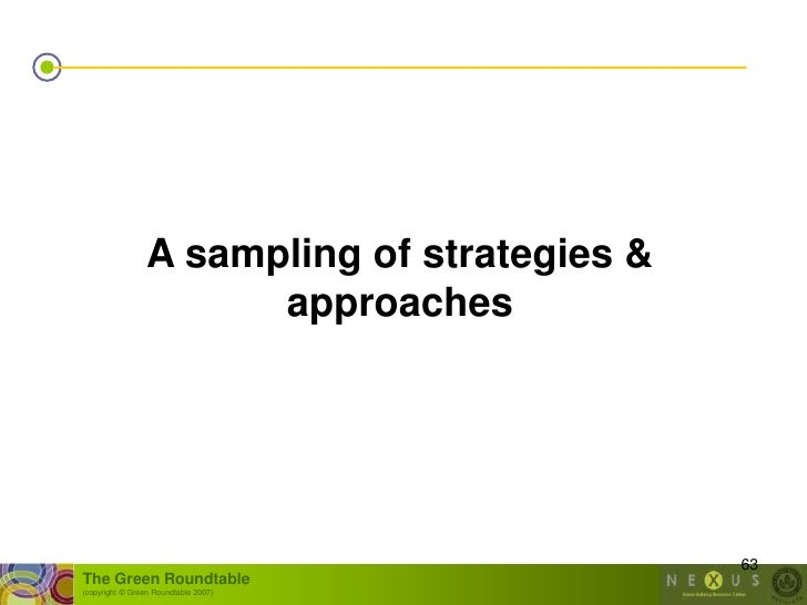 A sampling of strategies &                        approaches                                                   63 The Gree...