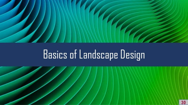 Basics of Landscape Design 30